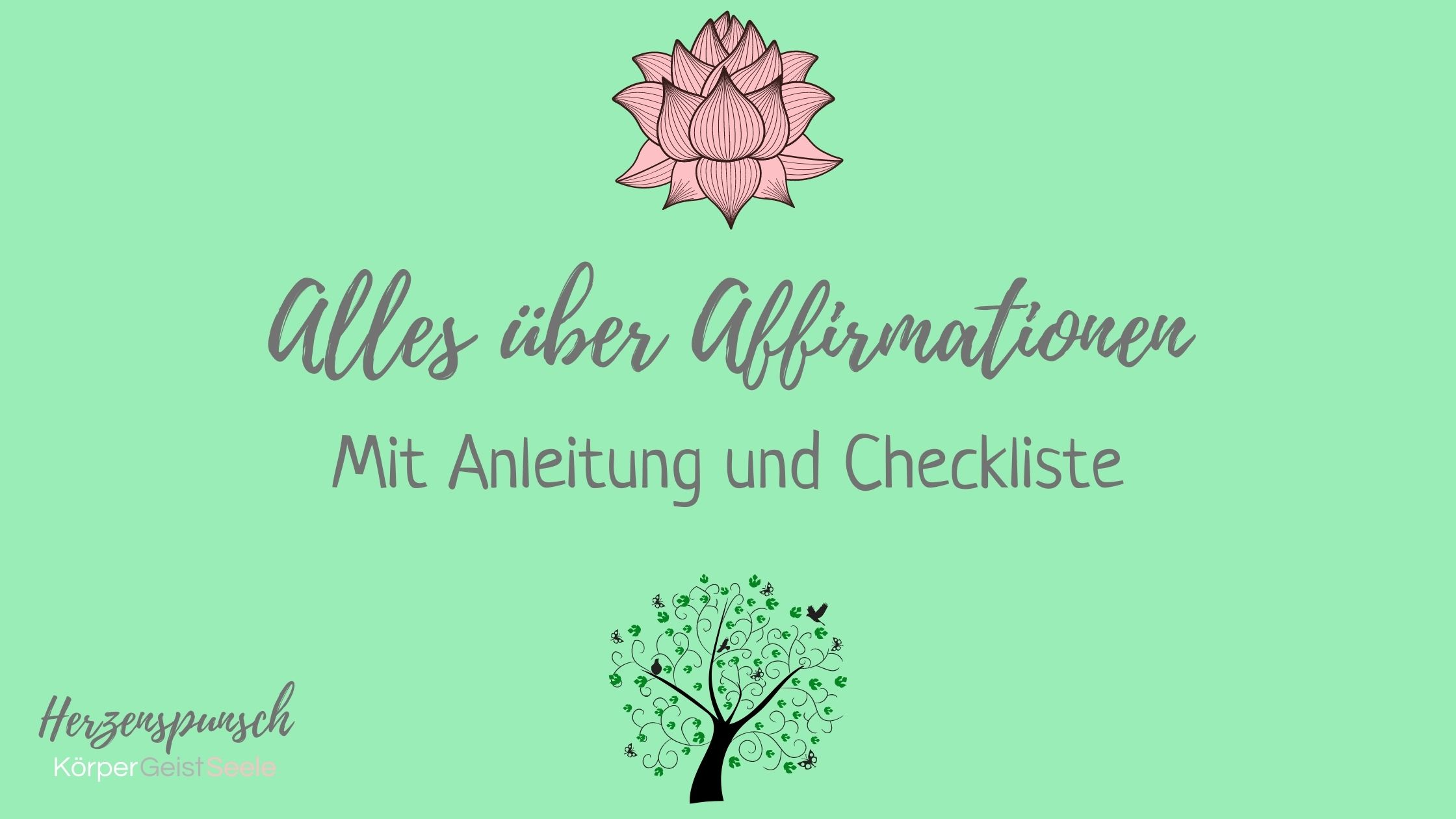 Alles über Affirmationen   mit Anleitung und Checkliste ...