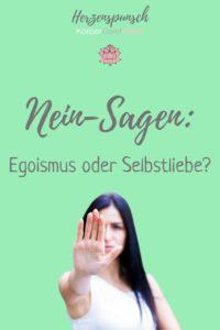 Nein sagen Egoismus oder Selbstliebe-Pinterest