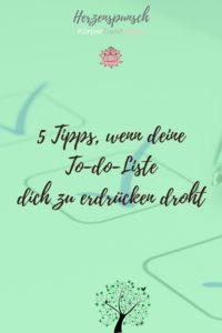 5 Tipps, wenn deine to-do-liste dich zu erdrücken droht-Pinterest