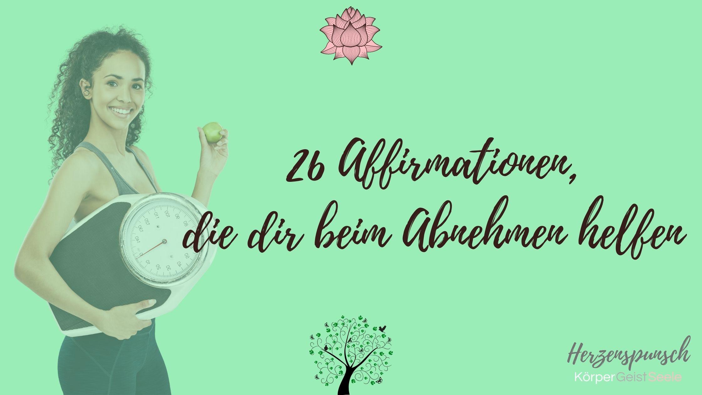 You are currently viewing Auf dem Weg zum Wunschgewicht – diese 26 Affirmationen helfen
