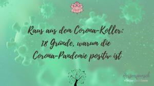 Raus aus dem Corona-Koller